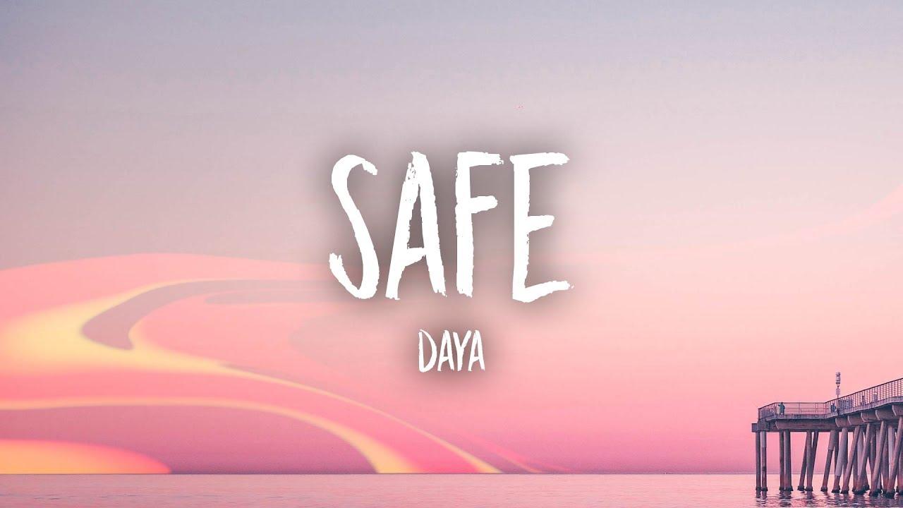 daya-safe-lyrics-unique-vibes