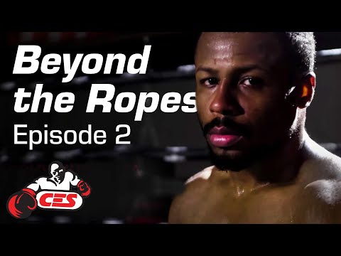 CES Presents Beyond The Ropes Episode 2 -Joshua Orta