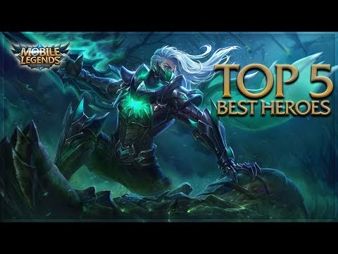 Mobile Legends: Top 5 Best Heroes