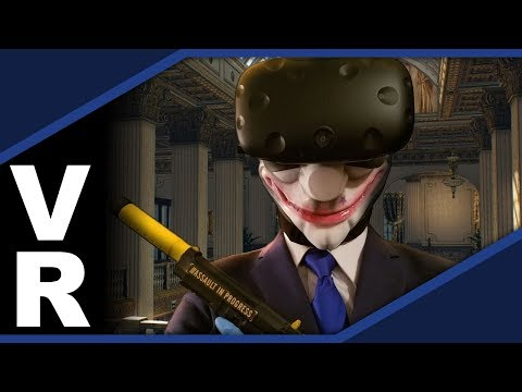 PAYDAY 2 in Virtual Reality: An Overview