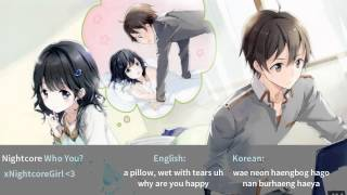 ♫ Nightcore ♫ - Who You? ~request, with korean and english lyrics (G - Dragon)