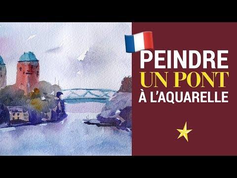 Un pont l'aquarelle - VERSION FRANÇAISE