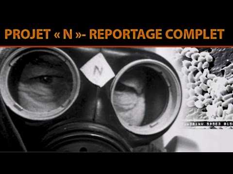 Projet N (Anthrax) - Reportage Complet