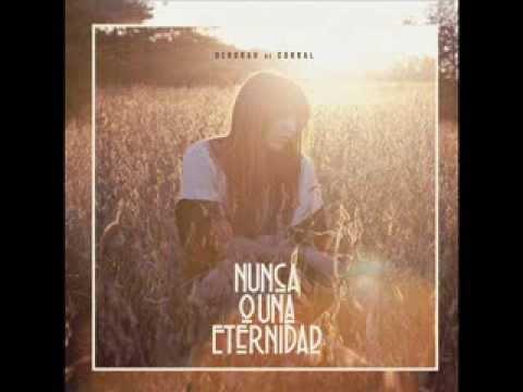 Deborah de Corral - Nunca o una eternidad (Cd Completo / Full Album)