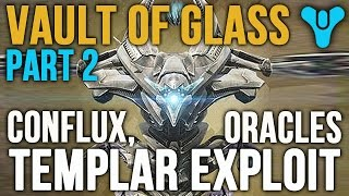 Destiny Vault of Glass Easy Templar Exploit + Oracles & Confluxes Strategy Guide