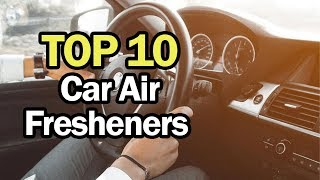 Best Car Air Fresheners [Top 10 2019]