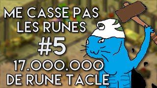 (DOFUS) ME CASSE PAS LES RUNES ! #5 17 M DE RUNES TACLE O_o