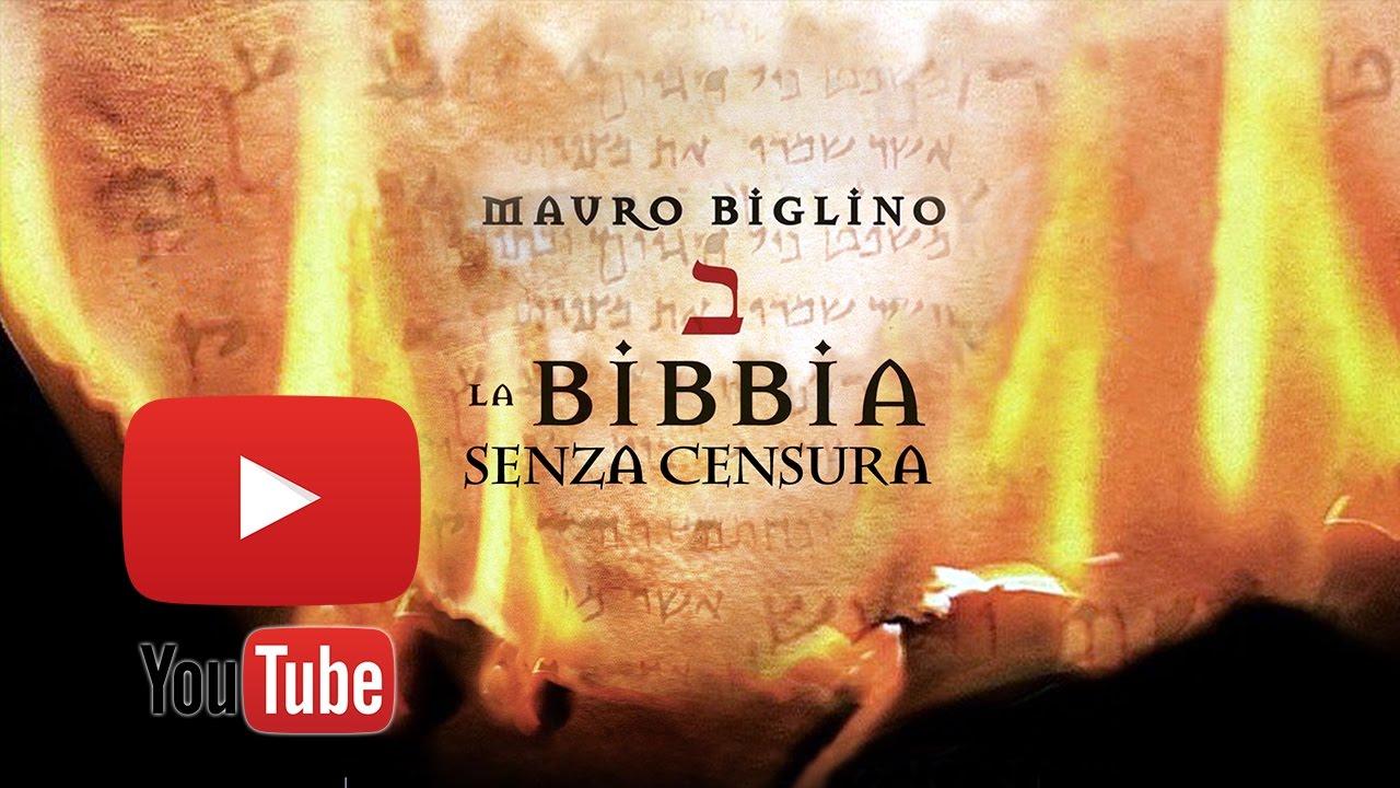 LA BIBBIA SENZA CENSURA CON MAURO BIGLINO