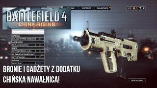 Battlefield 4 - Nowe bronie i gadżety z dodatku Chińska Nawałnica!
