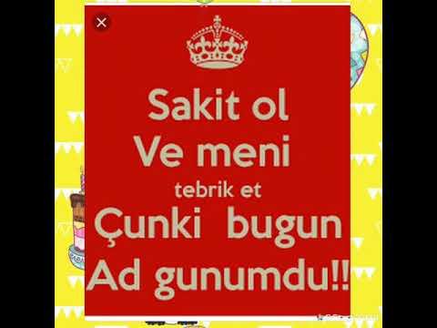 Və Bu Gun Mənim Dogum Gunumdu Ozumu Təbrik Edirəm Yaxsiki Varam Youtube