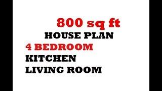 800 SQ FT PLAN WITH 4 BEDROOM ,HALL, KITCHEN ETC.