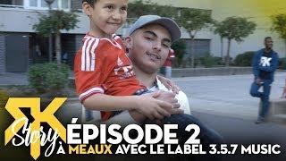 RK Story #2 - À Meaux avec le label 3.5.7 Music