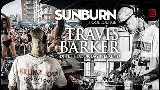 TRAVIS BARKER rocking his DJ Set @ Sunburn Pool Lounge 👙 | Labor Day Weekend |