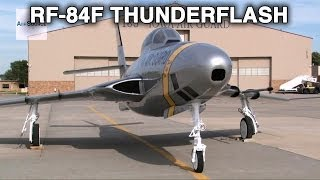RF-84F Thunderflash - The Predator of the 1950