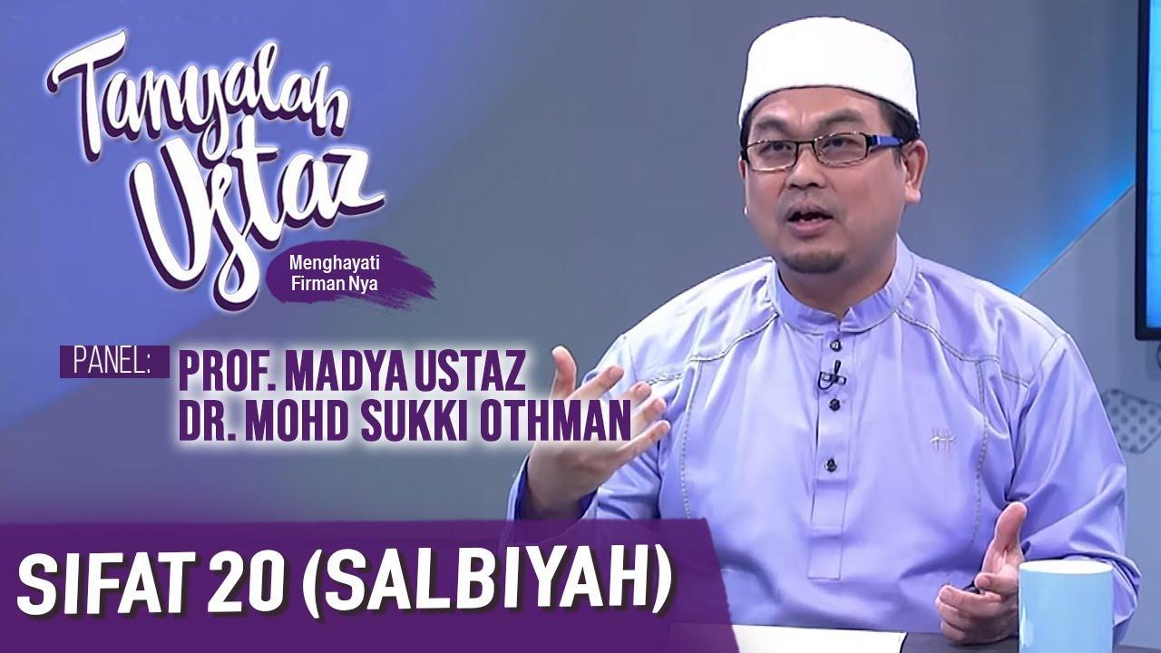 Download Tanyalah Ustaz (2020) | Akidah : Sifat 20 (Salbiyah) (Sun, Dec 13)