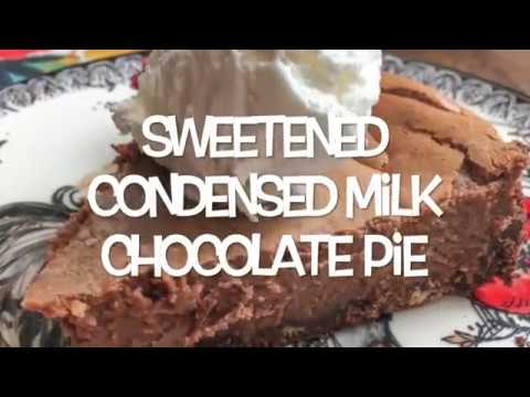 Sweetened Condensed Milk Chocolate Pie - YouTube
