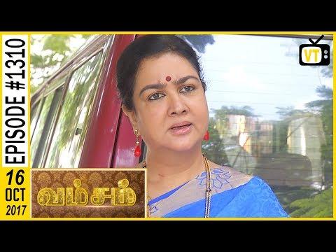 Vamsam - வம்சம் | Tamil Serial | Sun TV |  Epi 1310 | 16/10/2017 | Vision Time