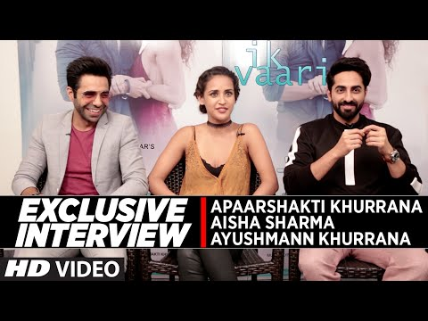 Exclusive Interview with Ayushmann Khurrana ,Aisha Sharma & Aparshakti Khurana || IK VAARI || Mp3
