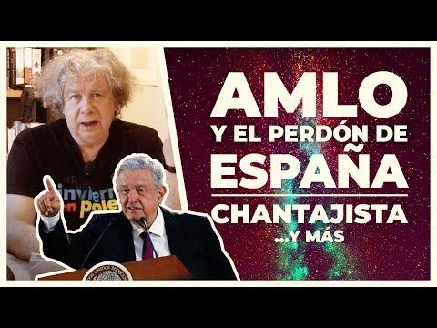 El presidente de México exige que España le pida perdón.