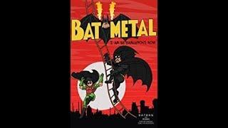 Batmetal full complation till batmetal forever