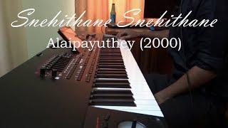 Snehithane Snehithane   Alaipayuthey (2000)   Piano Cover by Rejo Abraham Mathew