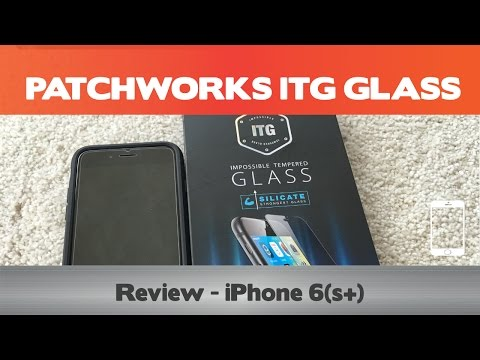 Impossible! - Patchworks ITG Review - iPhone 6 glass screen protectors