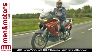 2001 Honda Varadero XL1000V Overview - With Richard Hammond