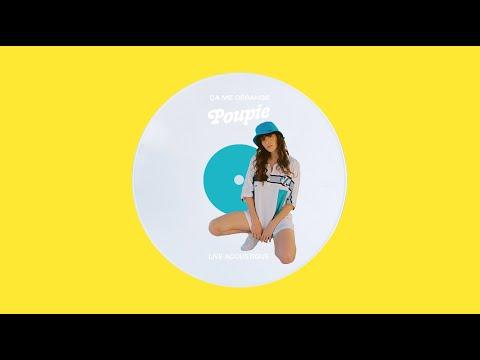 Youtube: Poupie – Ça me dérange (Live Acoustique)