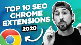 Top 10 SEO Chrome Extensions for Marketing Agencies in 2020