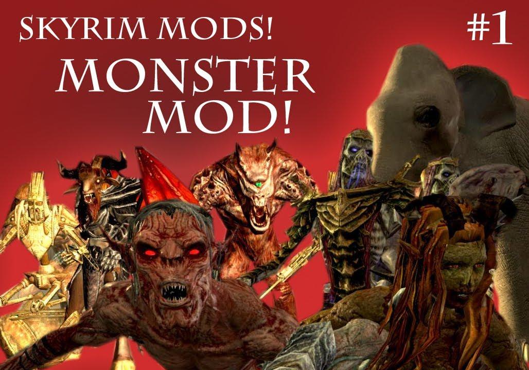 Skyrim monster mod