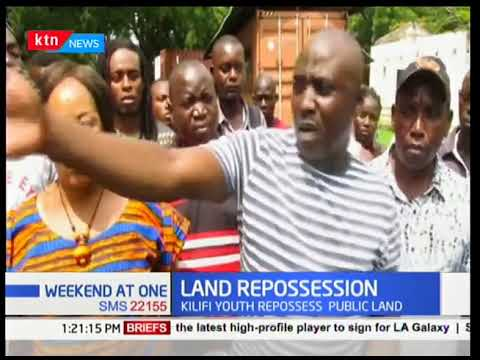 Kilifi youth repossess public land that had initially been grabbed by private developers.