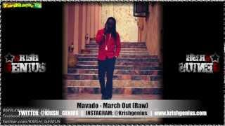 Mavado - March Out (Raw) [Pop Style Riddim] Feb 2013