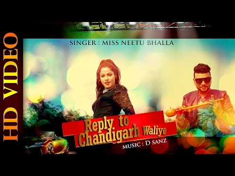 REPLY TO CHANDIGARH WALIYE | NEETU BHALLA | NEW PUNJABI SONG 2015 | OFFICIAL FULL VIDEO HD