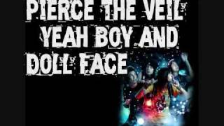 :: Pierce The Veil - Yeah Boy and Doll Face [HQ] WITH LYRICS!!!! ::