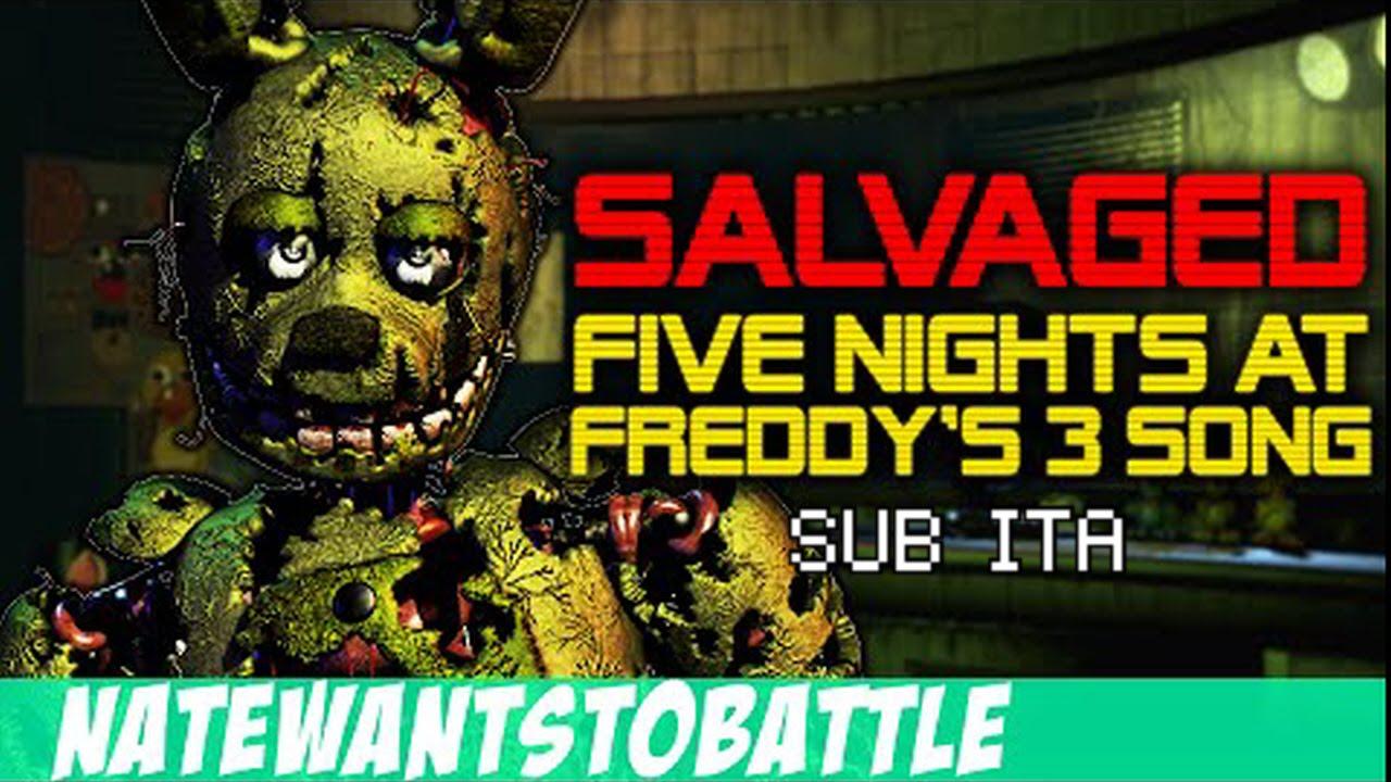 "La Canzone di FNAF 3 - ""Salvaged"" by NateWantsToBattle [SUB ITA ..."