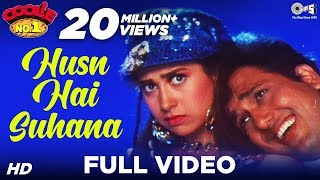 Husn Hai Suhana - Video Song | Coolie No. 1 | Govinda & Karisma Kapoor | Abhijeet & Chandana Dixit