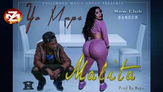YO MAPS - MALITA (Audio) |ZEDMUSIC| ZAMBIAN MUSIC 2018.mp3