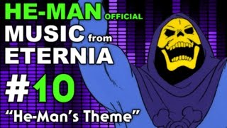 He-Man - MUSIC from ETERNIA - He-Man