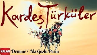 Kardes Turkuler - Demm     Ala Gozlu Nazli Pirim -   Kardes Turkuler    1997 Kalan Muzik   Resimi