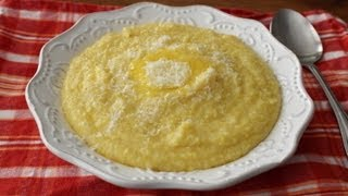 Perfect Polenta - How to Make Soft Polenta