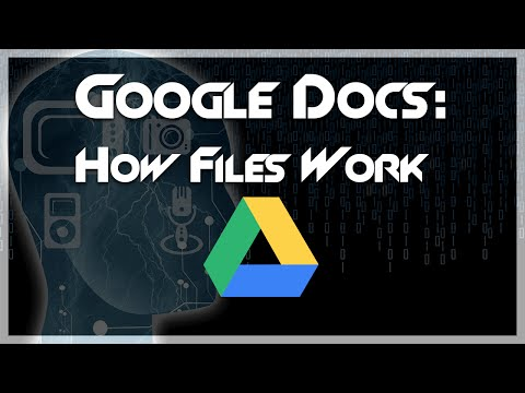 TUTORIAL: How Doc / Document Files Work in Google Drive