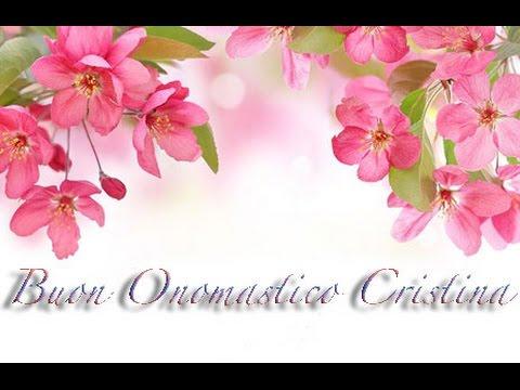 Molto Auguri Buon Onomastico Cristina - YouTube CD23