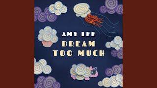 Скачать Dream Too Much