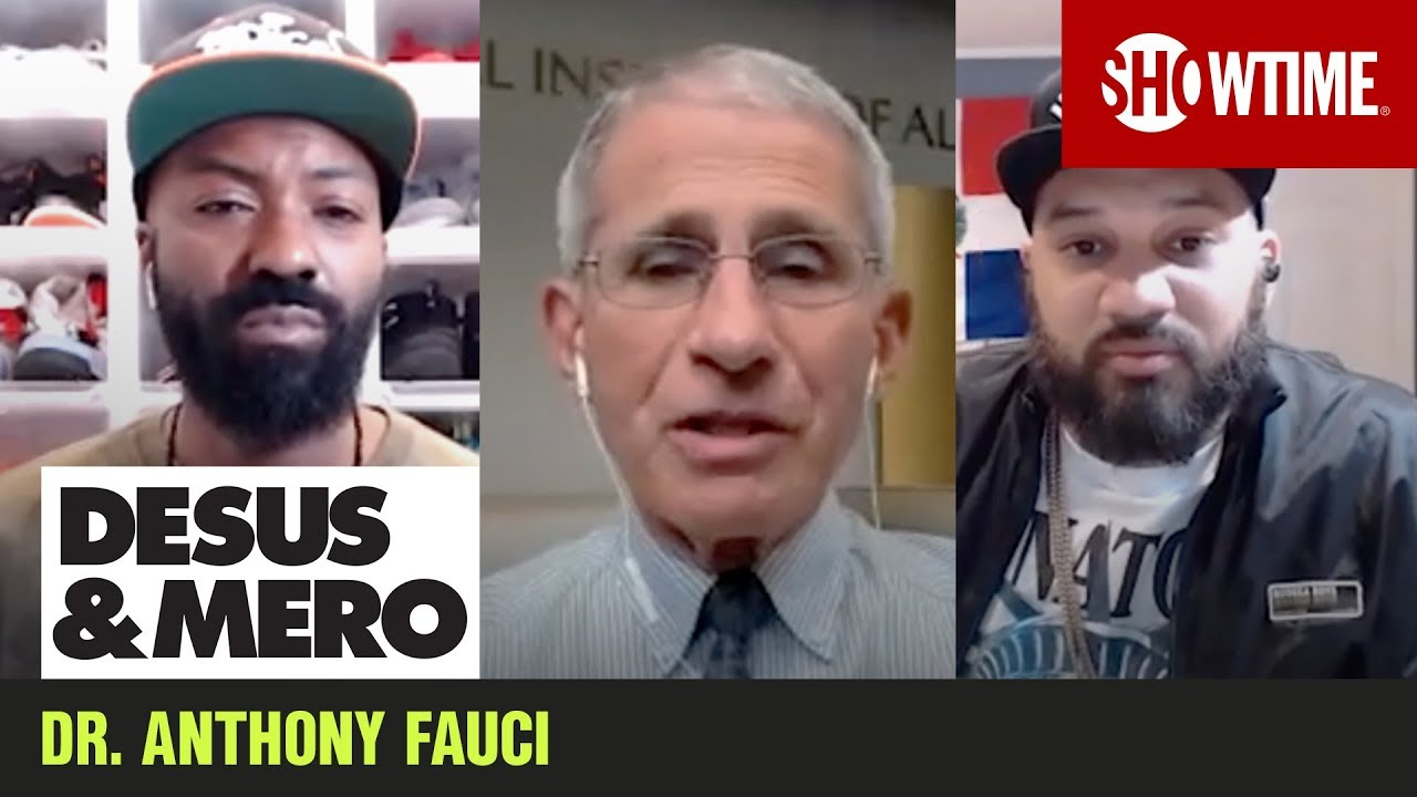 Dr. Anthony Fauci, Our Most Scientifically Illustrious Guest | Extended Interview | DESUS & MERO