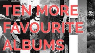 Ten More Favourite Records