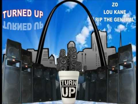 Turned up by; Zo, Lou Kane, & Rip The General.