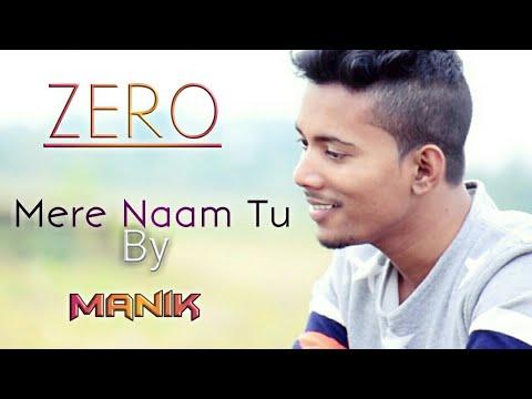 mere-naam-tu-|-cover-by-manik-|-shahrukh-khan,-anushka-sharma,katrina-kaif-|-manik