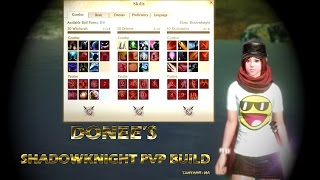 DONEE ARCHEAGE : AWESOME SHADOWKNIGHT PVP  BUILD/GUIDE