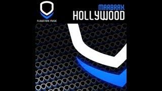 Marbrax - Hollywood (Radio Edit)