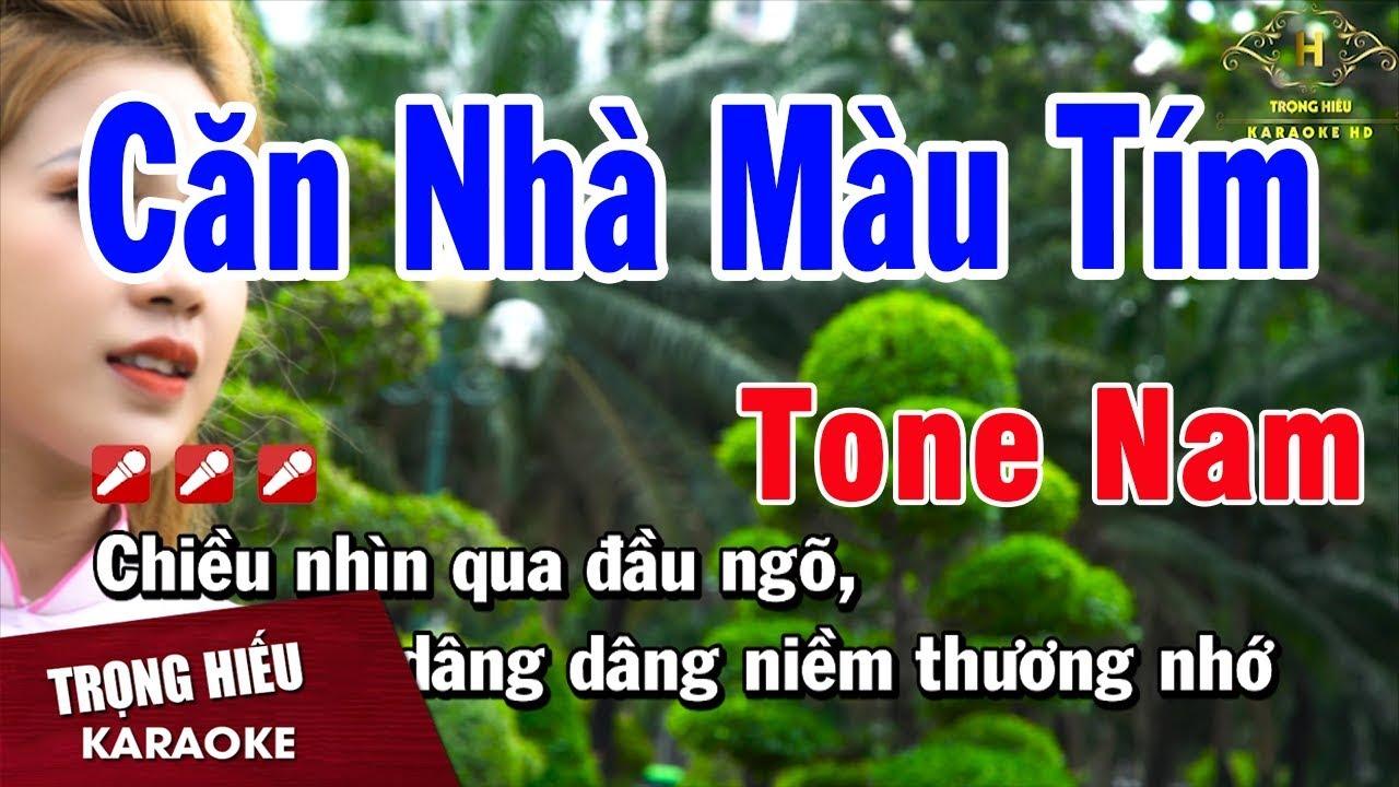 Karaoke Căn Nhà Màu Tím Tone Nam Nhạc Sống | Trọng Hiếu